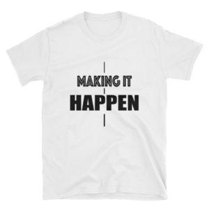 Making it happen